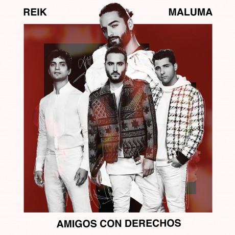 """REIK + MALUMA """"AMIGOS CON DERECHOS"""""""